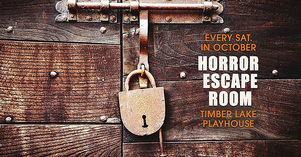 Horror Escape Room at Timber Lake Playhouse