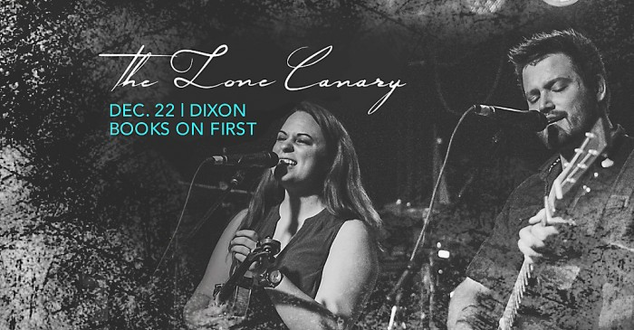 LIVE MUSIC: The Lone Canary at Books on First