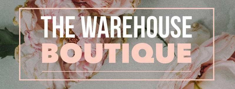 The Warehouse Boutique