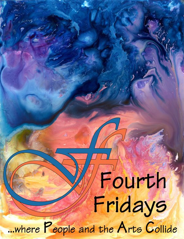 Fourth Fridays ...Where People and the Arts Collide